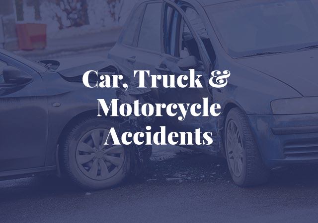 car, truck, motorcycle accidents, negligent drivers, highway defects, dangerous railroad crossings, weather and unexpected objects in roadways, serious injuries, accidents