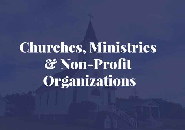 Churches-Ministries-Non-profit-organizations, business incorporation, drafting bylaws, handling legal aspects of property and building programs