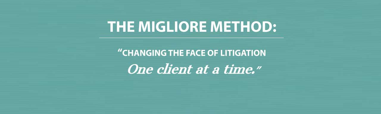 The-Migliore-Method-changing-the-face-of-llitigation-one-client-a-time