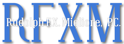 Law Offices of Rudolph F.X. Migliore, P.C.